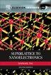 Superlattice to Nanoelectronics by Raphael Tsu