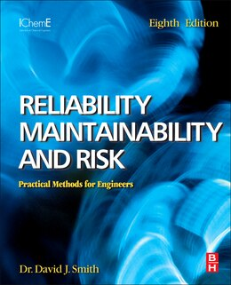 Book Reliability, Maintainability And Risk: Practical Methods For Engineers Including Reliability… by David J. Smith