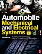 Automobile Mechanical and Electrical Systems: Automotive Technology: Vehicle Maintenance and Repair