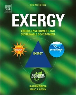 Book EXERGY: Energy, Environment and Sustainable Development by Ibrahim Dincer