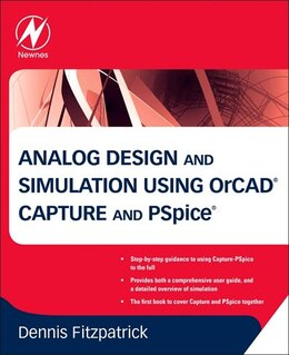 Book Analog Design and Simulation using OrCAD Capture and PSpice by Dennis Fitzpatrick