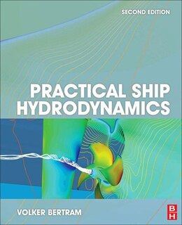 Book Practical Ship Hydrodynamics by Volker Bertram