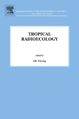 Book Tropical Radioecology by J.r. Twining