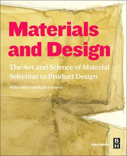 Book Materials And Design: The Art And Science Of Material Selection In Product Design by Michael F. Ashby