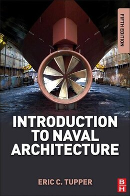 Book Introduction to Naval Architecture: Formerly Muckle's Naval Architecture for Marine Engineers by E. C. Tupper