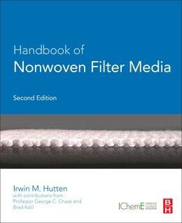 Book Handbook Of Nonwoven Filter Media by Irwin M. Hutten