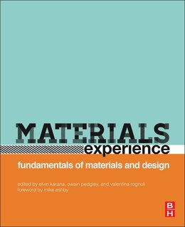 Book Materials Experience: Fundamentals Of Materials And Design by Elvin Karana