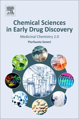 Book The Evolution Of Medicinal Chemistry: Modern Approaches To Advancing Drug Discovery by Pierfausto Seneci