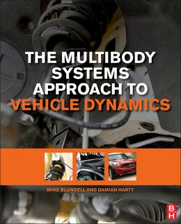Book The Multibody Systems Approach To Vehicle Dynamics by Michael Blundell