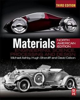 Book Materials: Engineering, Science, Processing And Design; North American Edition by Michael F. Ashby