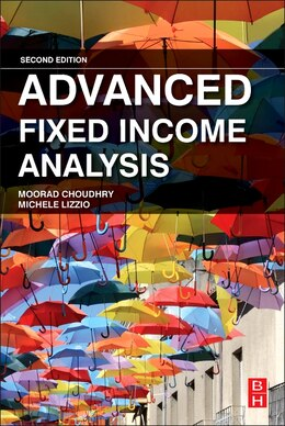 Book Advanced Fixed Income Analysis by Moorad Choudhry