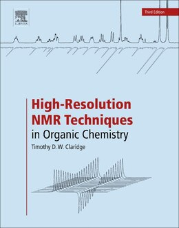 Book High-resolution Nmr Techniques In Organic Chemistry by Timothy D.w. Claridge