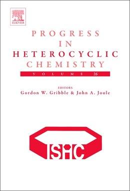 Book Progress In Heterocyclic Chemistry by Gordon W. Gribble
