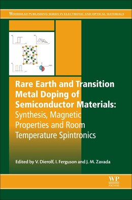 Book Rare Earth And Transition Metal Doping Of Semiconductor Materials: Synthesis, Magnetic Properties… by Volkmar Dierolf