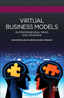 Book Virtual Business Models: Entrepreneurial Risks And Rewards by Karin Bryder