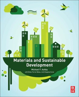 Book Materials And Sustainable Development by Michael F. Ashby