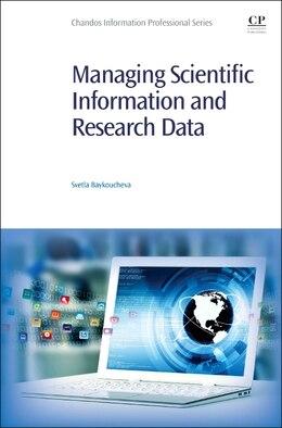 Book Managing Scientific Information And Research Data by Svetla Baykoucheva