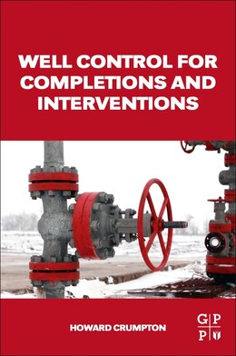 Book Well Control For Completions And Interventions by Howard Crumpton