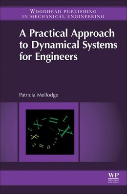 Book A Practical Approach To Dynamical Systems For Engineers by Patricia Mellodge