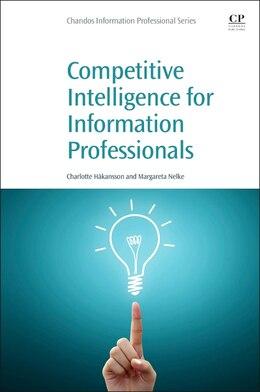 Book Competitive Intelligence For Information Professionals by Margareta Nelke
