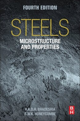 Book Steels: Microstructure And Properties by Harry Bhadeshia