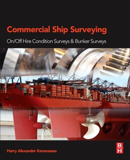 Book Commercial Ship Surveying: On/off Hire Condition Surveys And Bunker Surveys by Harry Karanassos