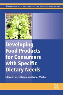 Book Developing Food Products For Consumers With Specific Dietary Needs by Steve Osborn