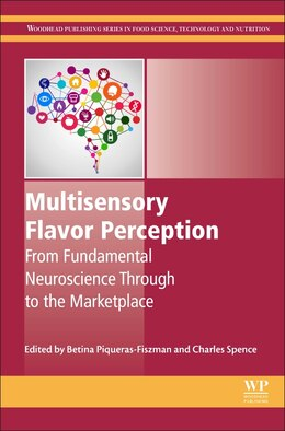 Book Multisensory Flavor Perception: From Fundamental Neuroscience Through To The Marketplace by Betina Piqueras-Fiszman