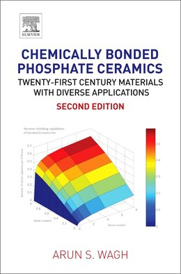 Book Chemically Bonded Phosphate Ceramics: Twenty-first Century Materials With Diverse Applications by Arun S. Wagh