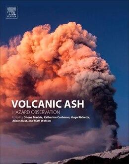 Book Volcanic Ash: Hazard Observation by Shona Mackie