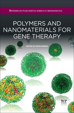 Book Polymers And Nanomaterials For Gene Therapy by Ravin Narain