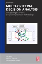 Multi-criteria Decision Analysis For Supporting The Selection Of Engineering Materials In Product…