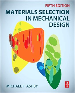 Book Materials Selection In Mechanical Design by Michael F. Ashby