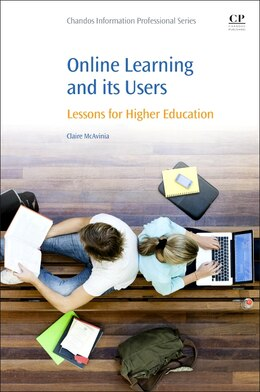 Book Online Learning And Its Users: Lessons For Higher Education by Claire Mcavinia