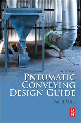 Book Pneumatic Conveying Design Guide by David Mills