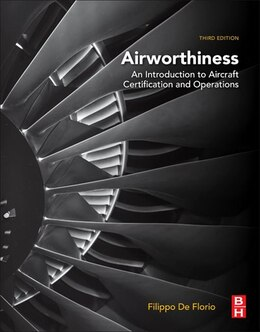Book Airworthiness: An Introduction To Aircraft Certification And Operations by Filippo De Florio