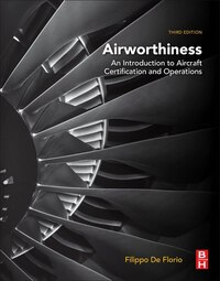 Airworthiness: An Introduction To Aircraft Certification And Operations