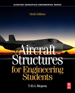 Book Aircraft Structures For Engineering Students by T.h.g. Megson