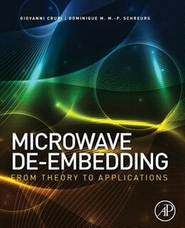 Book Microwave De-embedding: From Theory To Applications by Giovanni Crupi