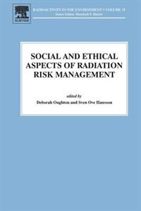 Book Social And Ethical Aspects Of Radiation Risk Management by Deborah Oughton