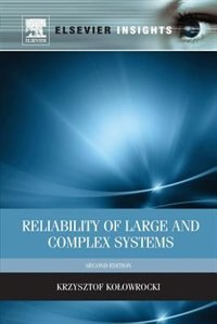 Book Reliability Of Large And Complex Systems by Krzysztof Kolowrocki