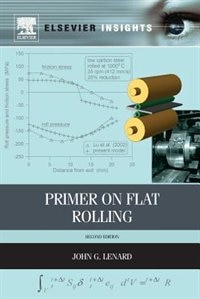 Book Primer On Flat Rolling by John G. Lenard