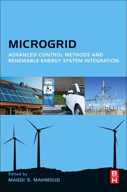 Book Microgrid: Advanced Control Methods And Renewable Energy System Integration by Magdi's Mahmoud