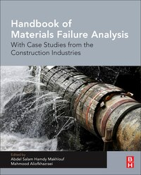 Handbook Of Materials Failure Analysis: With Case Studies From The Construction Industries