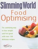 Optimizing Food Plan: The Satisfying Way to Lose Weight and Feel Great with Over 120 Delicious…