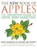 Book The New Book Of Apples: The Definitive Guide To Apples, Including Over 2000 Varieties by Joan Morgan