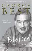 Book George Best: Blessed: The Autobiography by George Best
