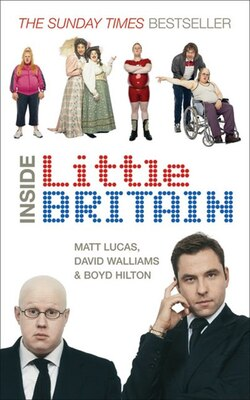 Book Inside Little Britain by Matt Lucas