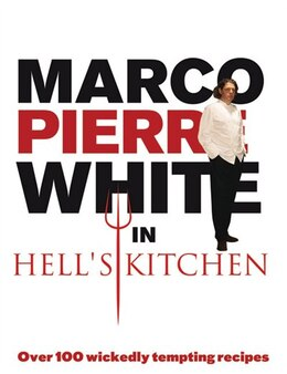 Book Marco Pierre White In Hell's Kitchen by Marco Pierre White