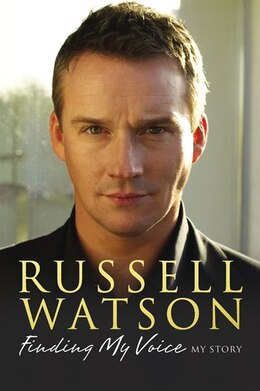 Book Finding My Voice by Russell Watson